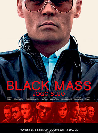 Black Mass – Jogo Sujo