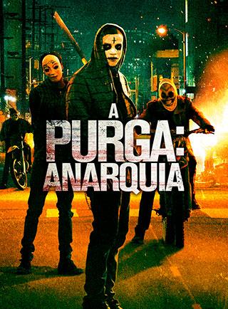 A Purga: Anarquia